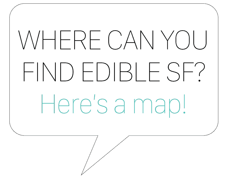 where to find ediblesf
