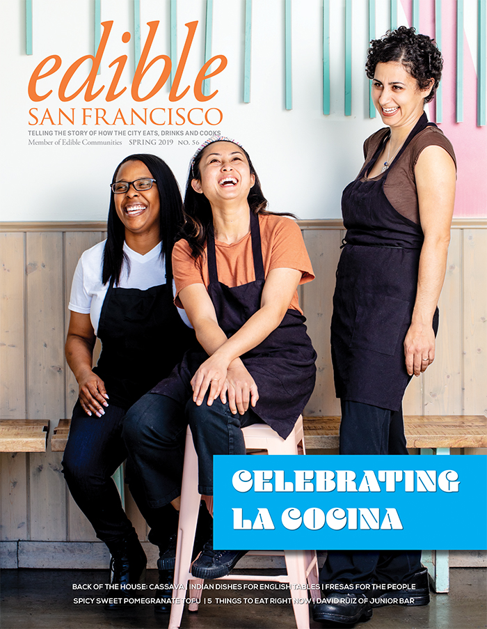 edible san francisco spring 2019 la cocina
