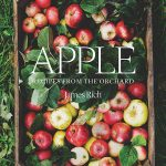 The Bookmongers Book Review: Apple: Recipes from the Orchard by James Rich