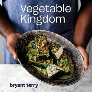vegetable kingdom bryant terry